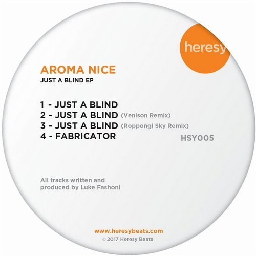 Aroma Nice - Just A Blind [HSY005]