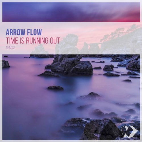 Arrow Flow - Time Is Running Out [NM 023]