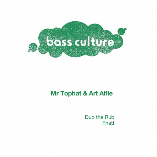Art Alfie, Mr Tophat - Dub The Rub EP [BCR045]