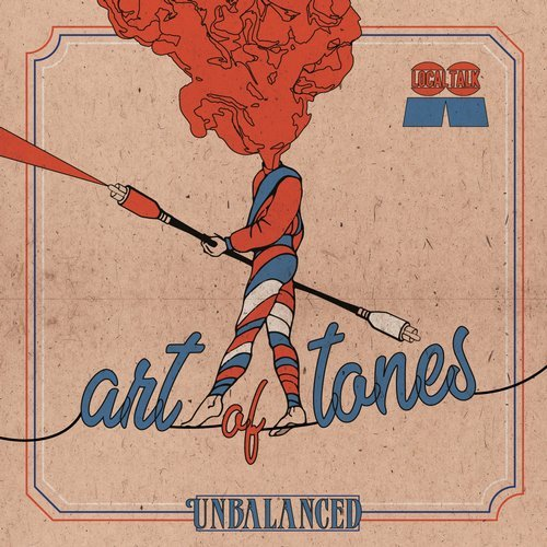 Art Of Tones – Unbalanced [LTCD011]