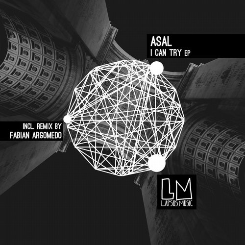 Asal – I Can Try EP [LPS144]