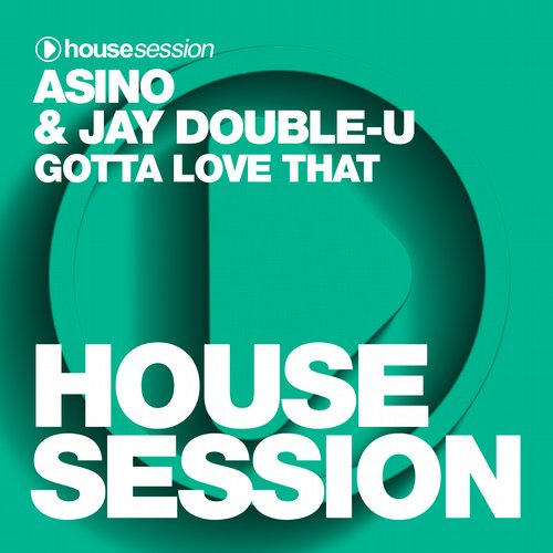 Asino & Jay Double-U - Gotta Love That [HSR365]