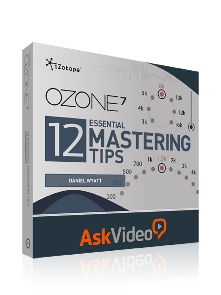 Ask Video 12 Essential Mastering Tips Ozone 7 TUTORiAL