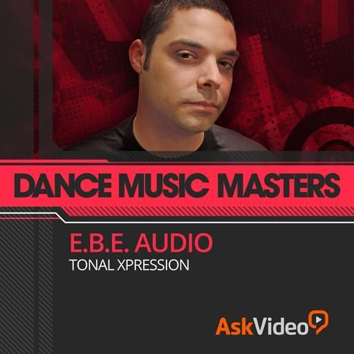Ask Video Dance Music Masters 109 E.B.E.Audio Tonal Xpression TUTORiAL