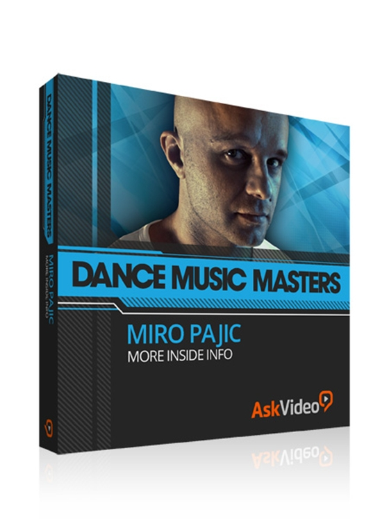 Ask Video Dance Music Masters 302 Miro Pajic More Inside Info TUTORiAL