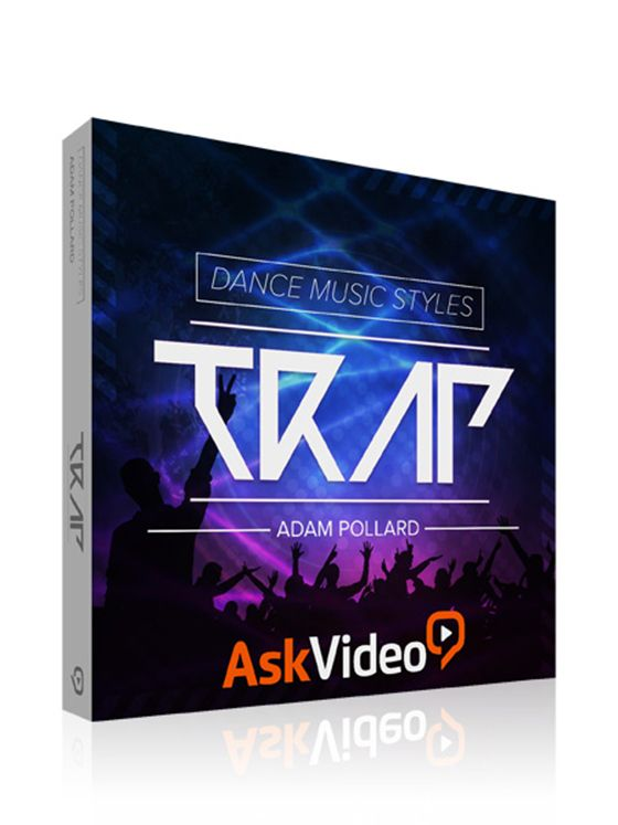 Ask Video Dance Music Styles 101 Trap TUTORiAL
