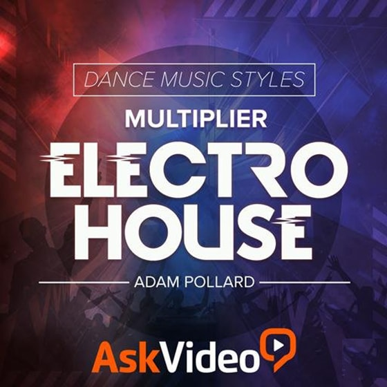 Ask Video Dance Music Styles 110 Electro House TUTORiAL
