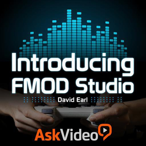 Ask Video FMOD Studio 101 Introducing FMOD Studio TUTORiAL