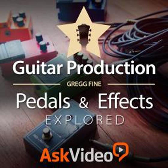 Ask Video Guitar Production 201 Guitar FX Explored TUTORiAL