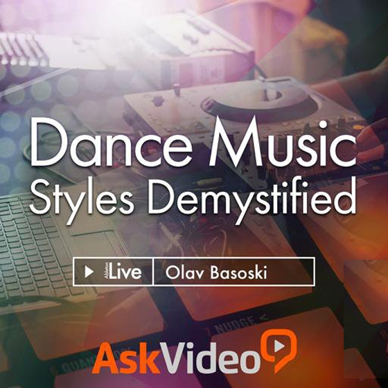 Ask Video Live 9 305 Dance Music Styles Demystified TUTORiAL