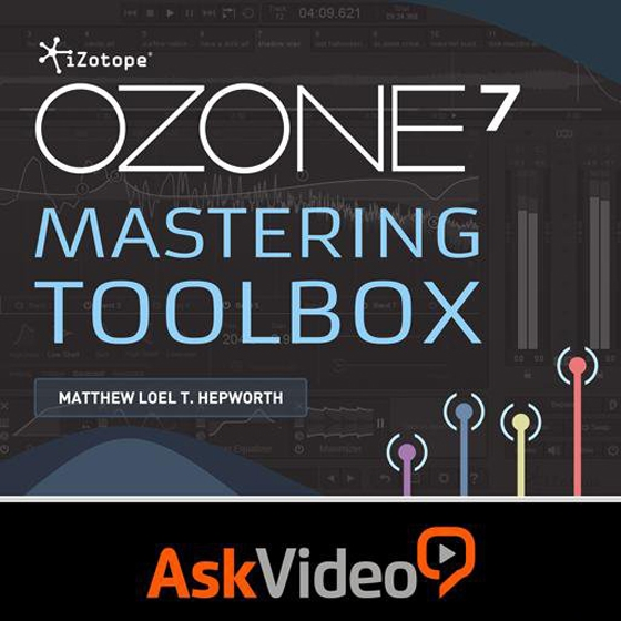 Ask Video Ozone 7 Mastering Toolbox TUTORiAL