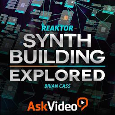 Ask Video Reaktor 6 101 Synth Building Explored TUTORiAL-SYNTHiC4TE