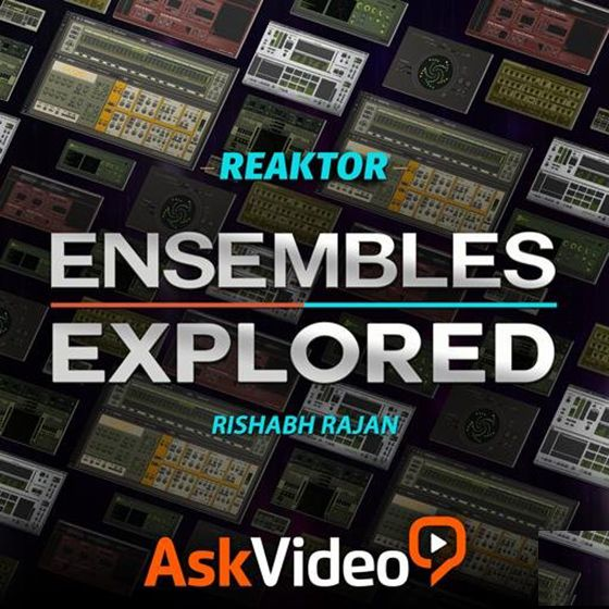 Ask Video Reaktor 6 103 Ensembles Explored TUTORiAL