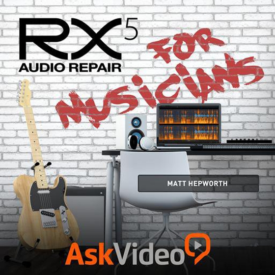 Ask Video iZotope RX 5 Audio Repair for Musicians TUTORiAL