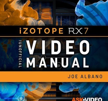 Ask Video iZotope RX 7 301 RX 7 The Unofficial Video Manual