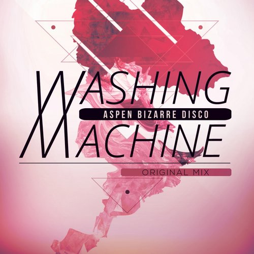 Aspen Bizarre Disco - Washing Machine [HRR 137]
