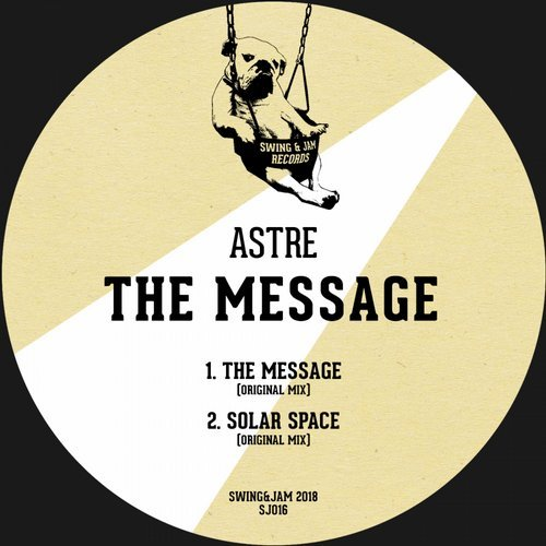 Astre - The Message [SJ016]