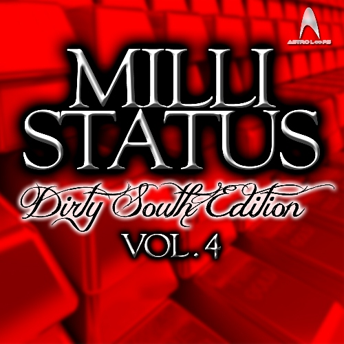 Astro Loops Milli Status Dirty South Edition Vol.4 ACID WAV-KRock