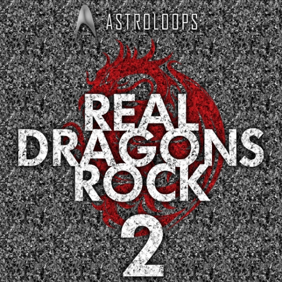 Astro Loops Real Dragons Rock 2 WAV MiDi-AUDIOSTRiKE