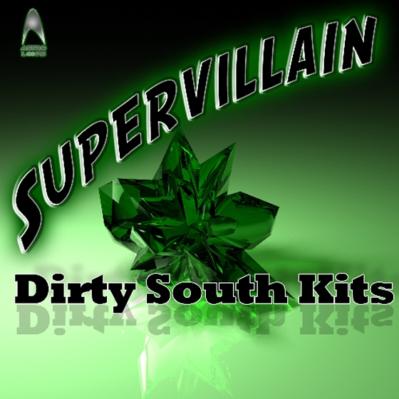 Astro Loops Supervillain Dirty South Kits WAV MiDi REX