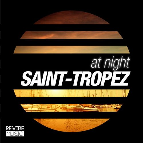 VA - At Night – Saint-Tropez [RVMCOMP202A]