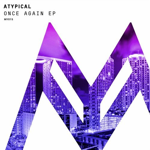 Atypical - Once Again [MY 015]