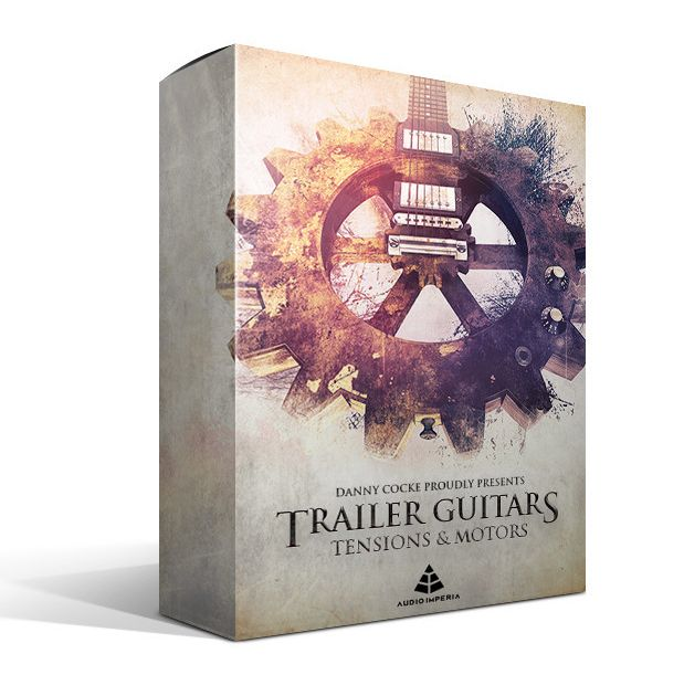 Audio Imperia Trailer Guitars Tensions and Motors KONTAKT