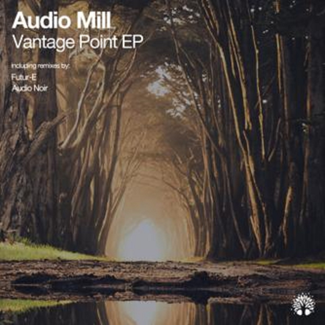 Audio Mill - Vantage Point EP [ETREE336]