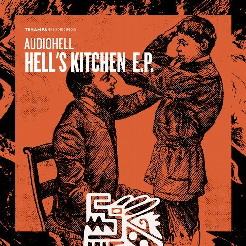 AudioHell - Hell's Kitchen EP [TENA067]