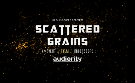 Audiority Scattered Grains For SPECTRASONiCS OMNiSPHERE 2