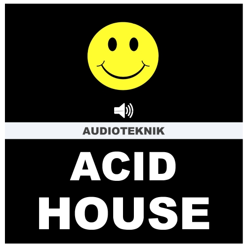 Audioteknik Acid House