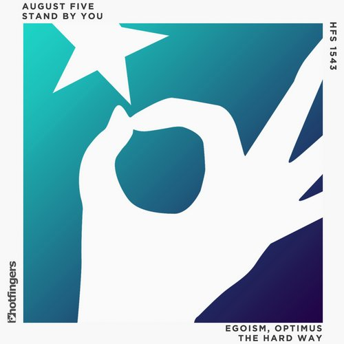 August Five - Stand By You EP [HFS1543]