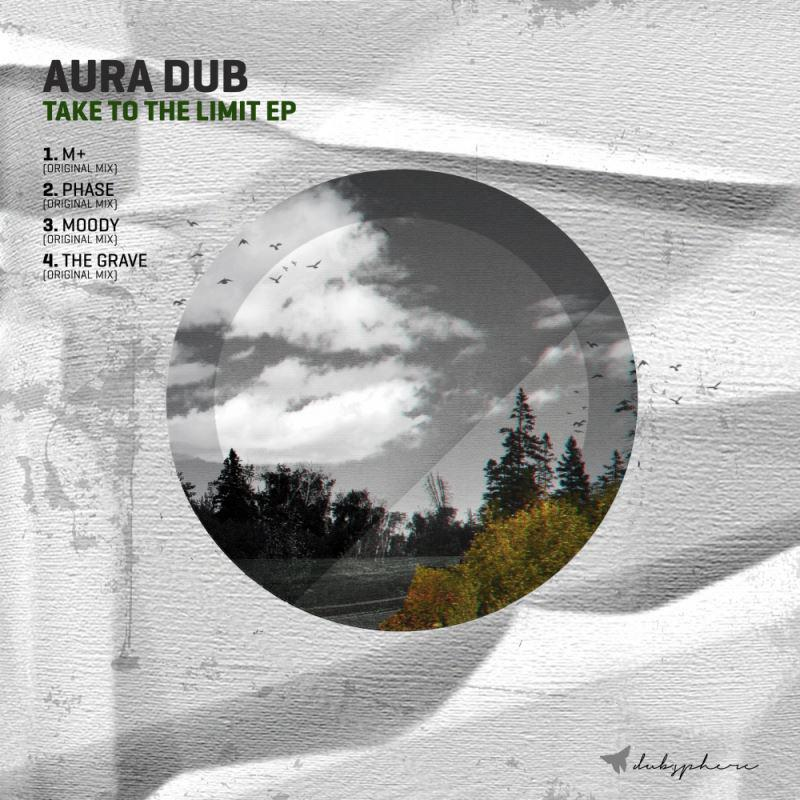 Aura Dub - Take To The Limit EP [DUBS001]