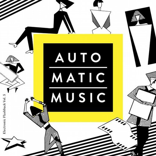 VA - Auto.Matic.Music (Electronic Flashback, Vol. 5) [4056813021639]
