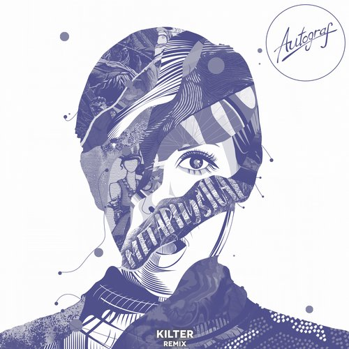 Autograf, Kilter - Metaphysical (Kilter Remix) [COUNTDNL 073K]