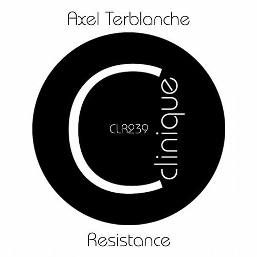 Axel Terblanche - Resistance [CLR239]