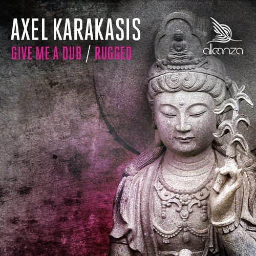 Axel Karakasis - Rugged / Give Me A Dub [ALLE068]