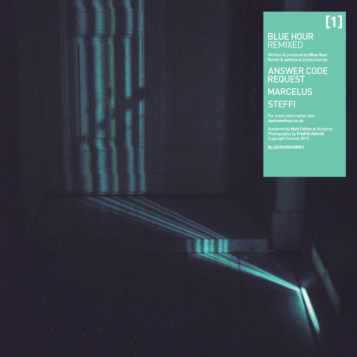Blue Hour – Remixed 01 [BLUEHOURMX001]