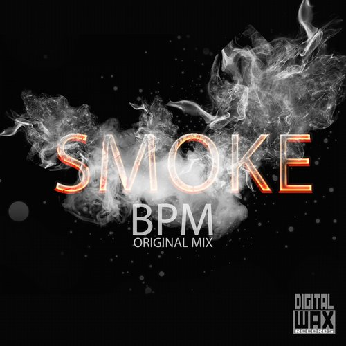Bpm smoke 856846012420 for House music bpm