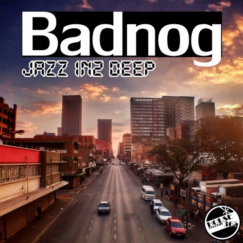 Badnog - Jazz In2 Deep [HR 059]
