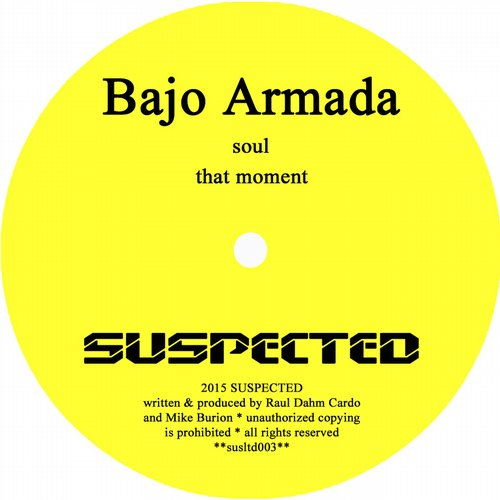 Bajo Armada - Soul / That Moment [SUSLTD 003]