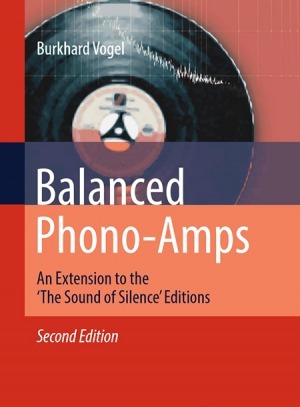 Balanced Phono-Amps: An Extension to the `The Sound of Silence` Editions vol 2