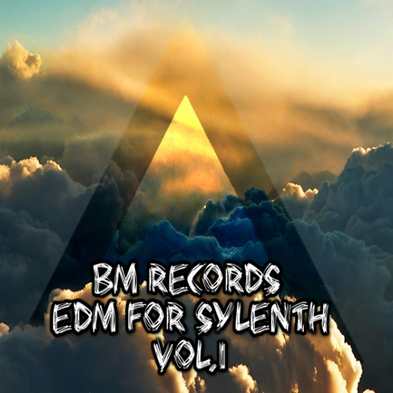 Banger Music Records EDM Vol 1 For SYLENTH1 FXB