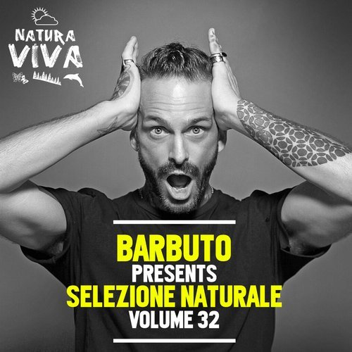 Barbuto Presents Selezione Naturale Volume 32 [NAT473BIS]