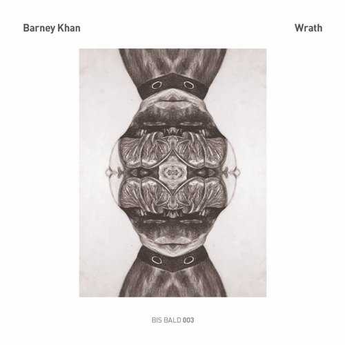 Barney Khan - Wrath / Dawn [BBB 003]