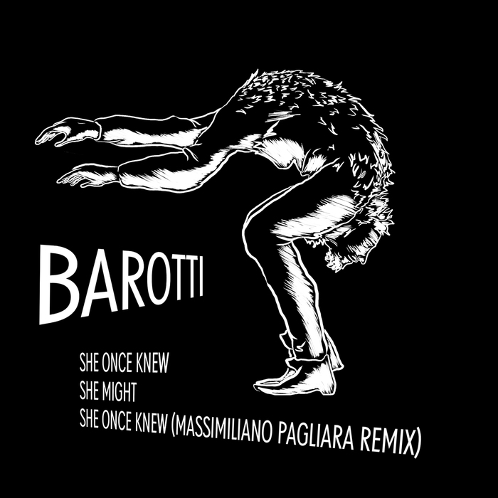 Barotti - She Once Knew