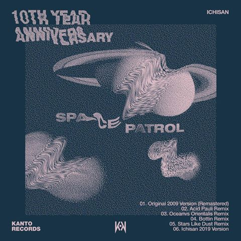 VA – Space Patrol 10th Year Anniversary [KNTR012]