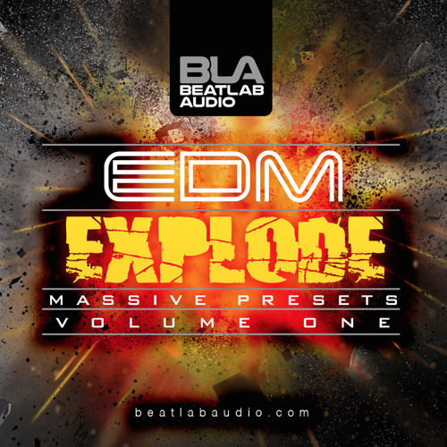Beatlab Audio EDM Explode Vol 1 For NATiVE iNSTRUMENTS MASSiVE
