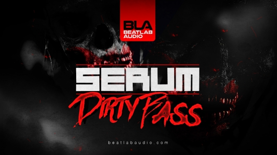 Beatlab Audio Serum Dirty Bass For SERUM