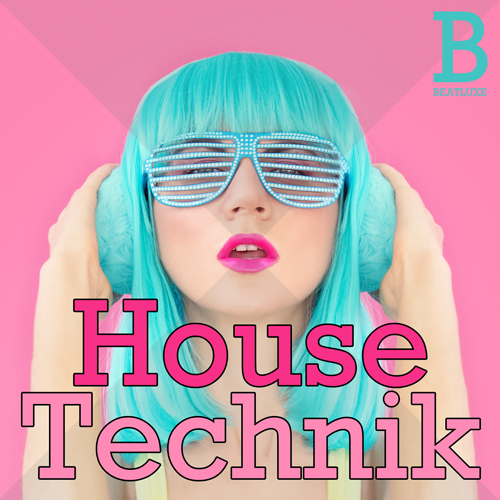 Beatluxe House Technik Tech House Construction Loops WAV